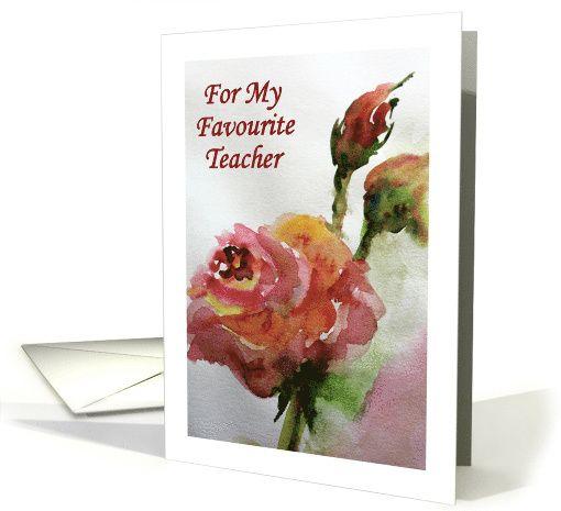 My Favourite Teacher Rose Flower Watercolor Fine Art Card Teacher