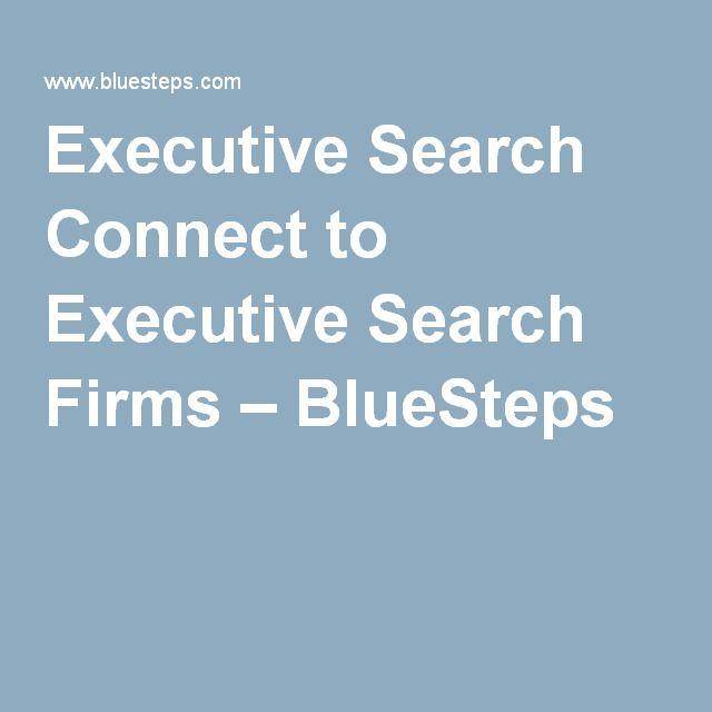 Executive Search Connect to Executive Search Firms