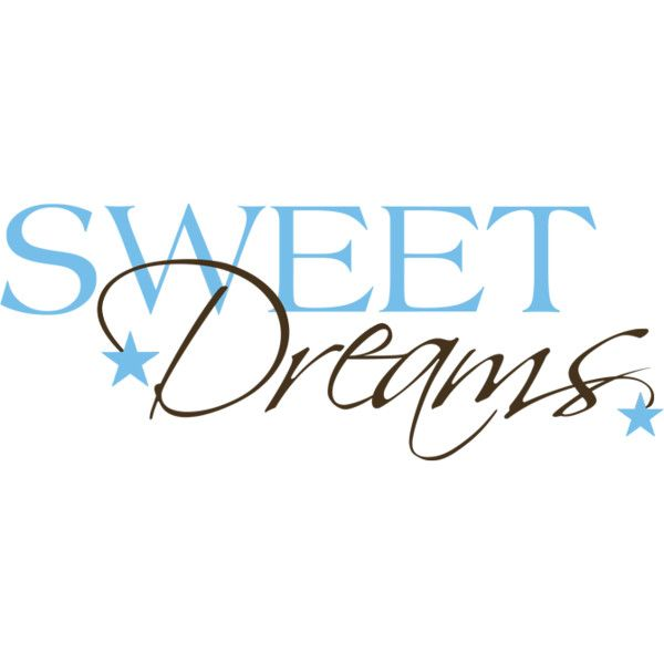 Sweet Dreams ❤ Liked On Polyvore Featuring Text, Words, Quotes,  Backgrounds, Blue