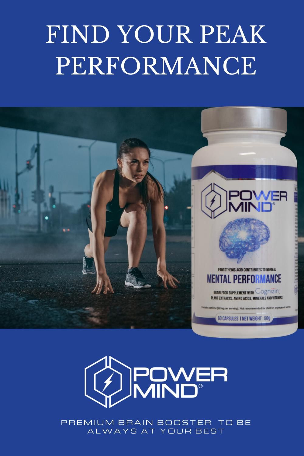 POWERMIND Helps you to find focus, mental clarity and energy needed to reach your peak performance....