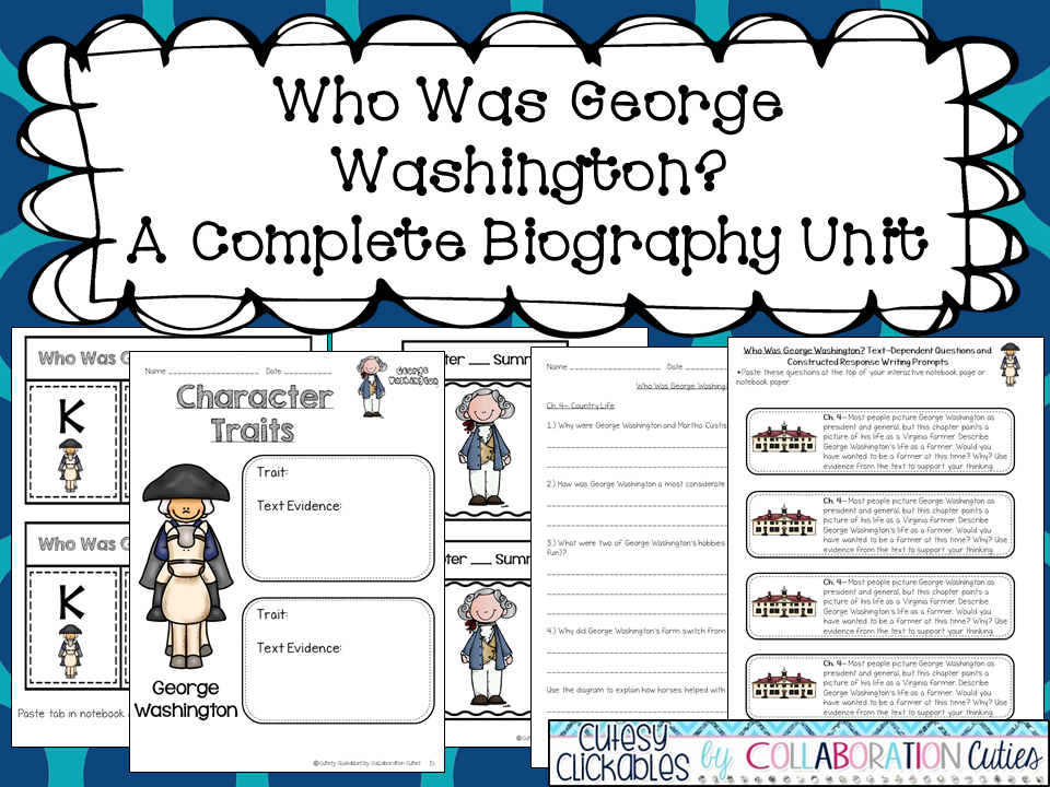 George Washington Biography Unit Perfect For Presidents Day