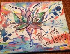 A newer watercolor piece I did.  Rise like the Lotus.