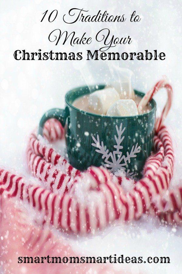 10 Christmas Traditions To Make Amazing Christmas Memories