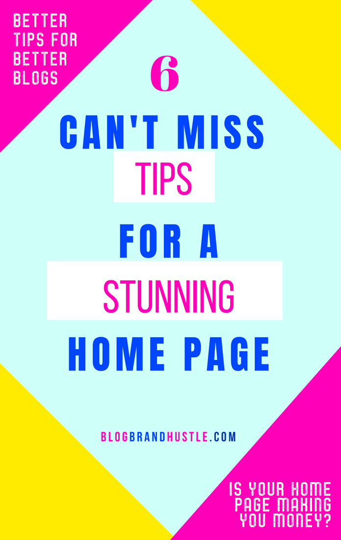 How To Create A Gorgeous Blog Home Page That Makes You Money Web Design Tips Blog Blogging Advice