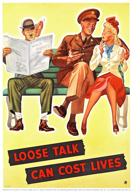 'Loose talk can cost lives.' Hitler may be listening, 1942. Illustrated by John Holmgren.