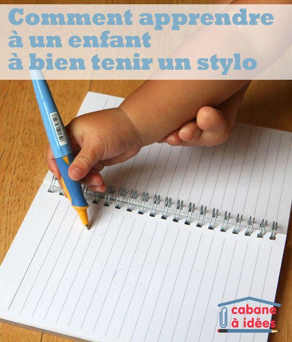 5 Idees Pour Apprendre A Un Enfant A Bien Tenir Son Stylo La Cabane A Idees Activites De Lettres Apprendre A Tenir Son Crayon Apprendre A Ecrire