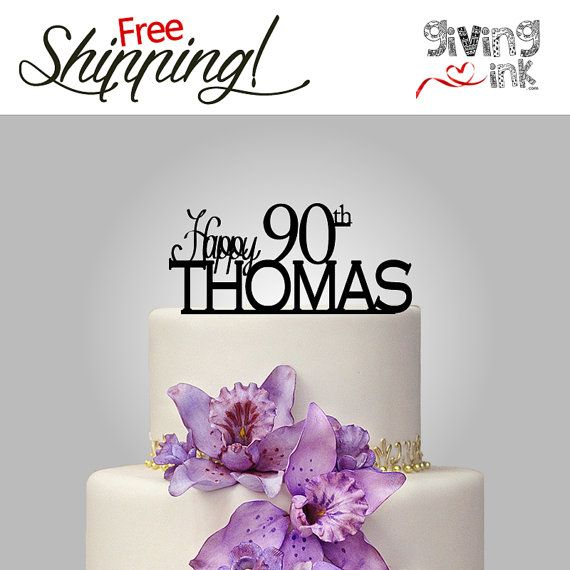90th Birthday Cake Topper Personalized Name Cake by givingINK