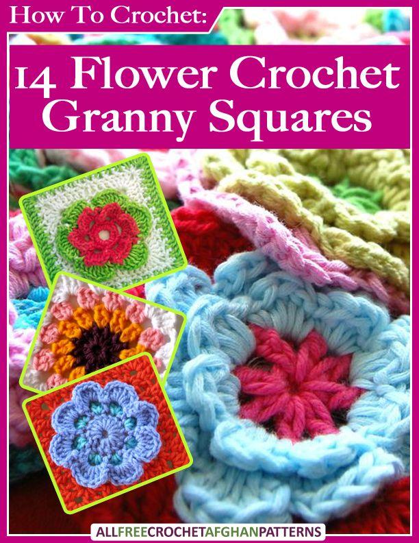 How To Crochet: 14 Flower Crochet Granny Squares free eBook | Blumen ...