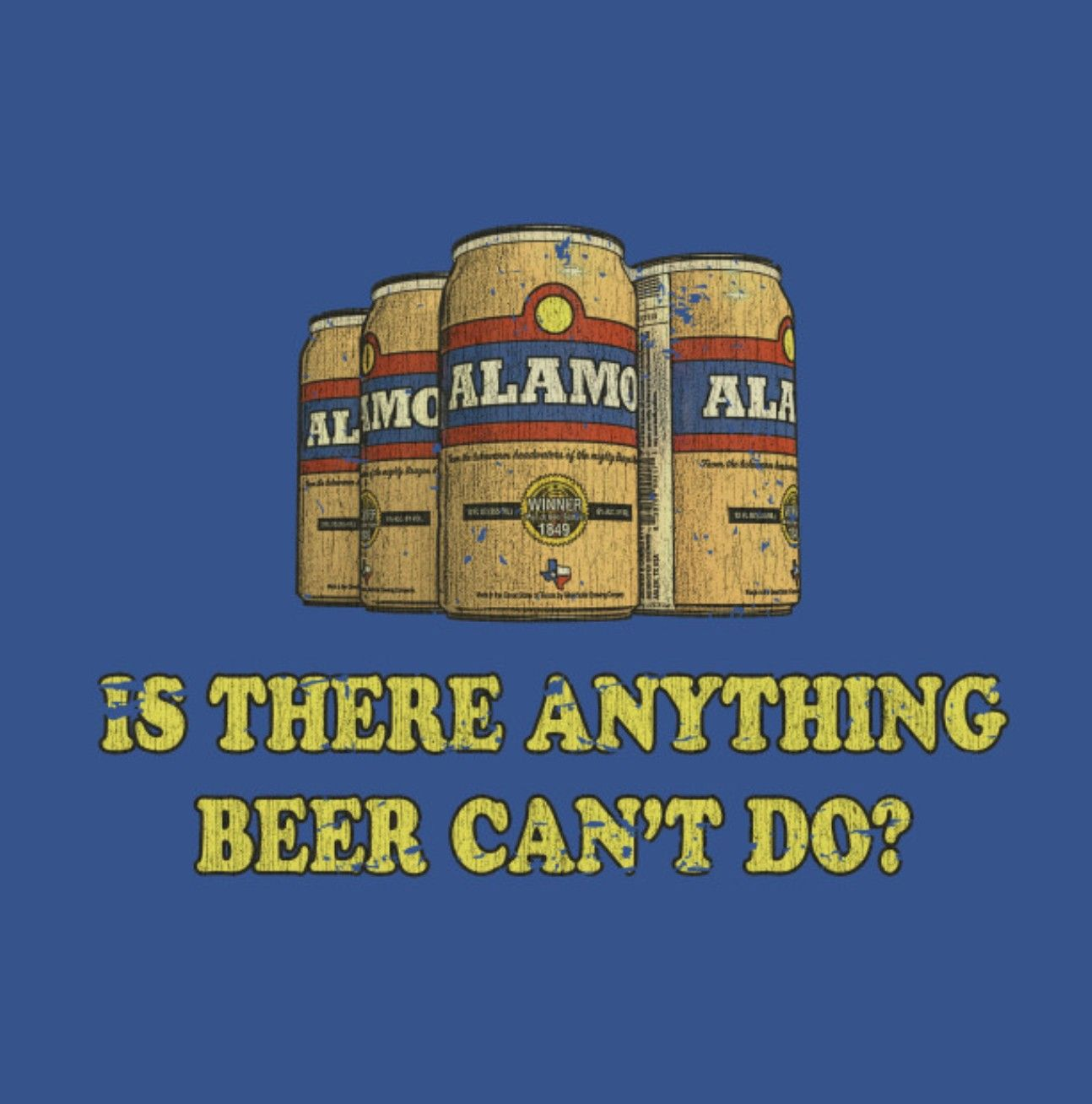 Alamo Beer King Of The Hill Alamo Beer
