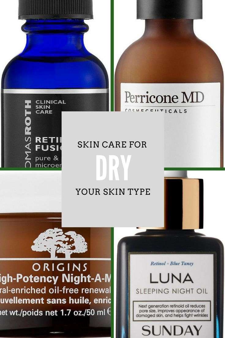 Skin Care For Your Skin Type: Dry