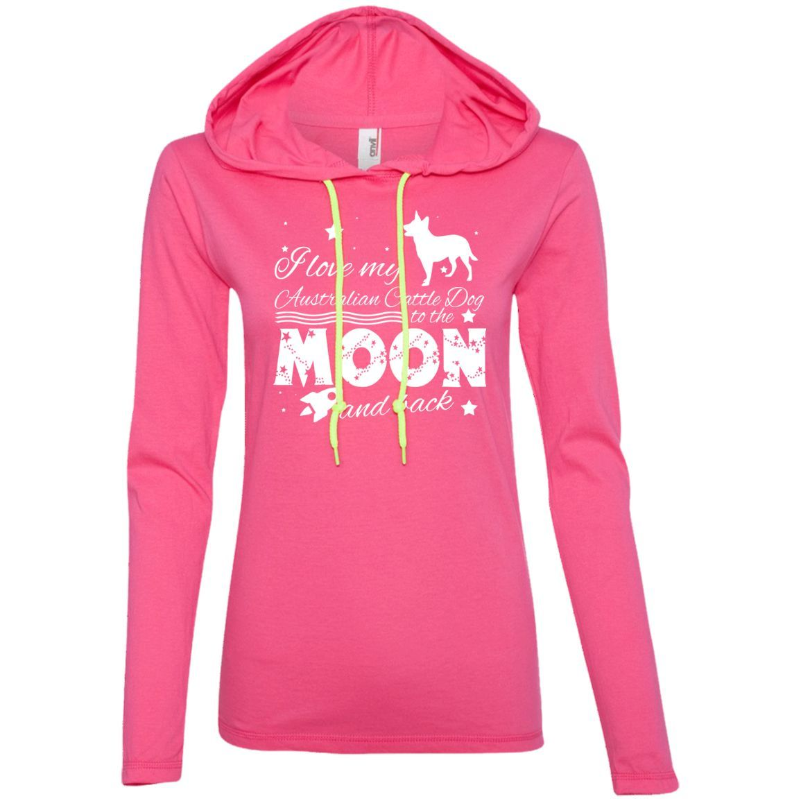 Love My Australian Cattle Dog To The Moon And Back Ladies Tee Shirt Hoodies