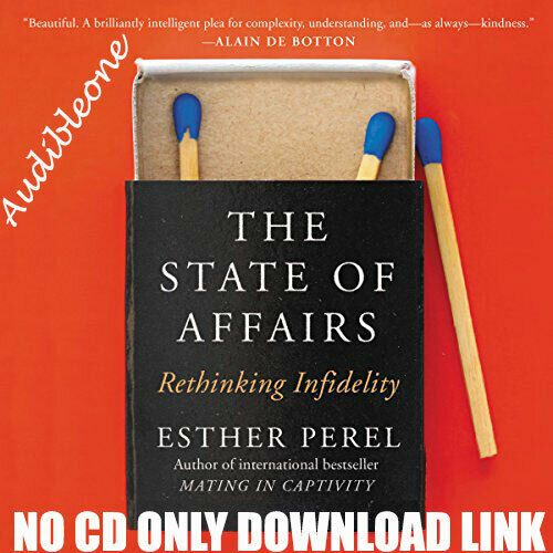 Things Fall Apart Author: The State Of Affairs Rethinking Infidelity Esther Perel