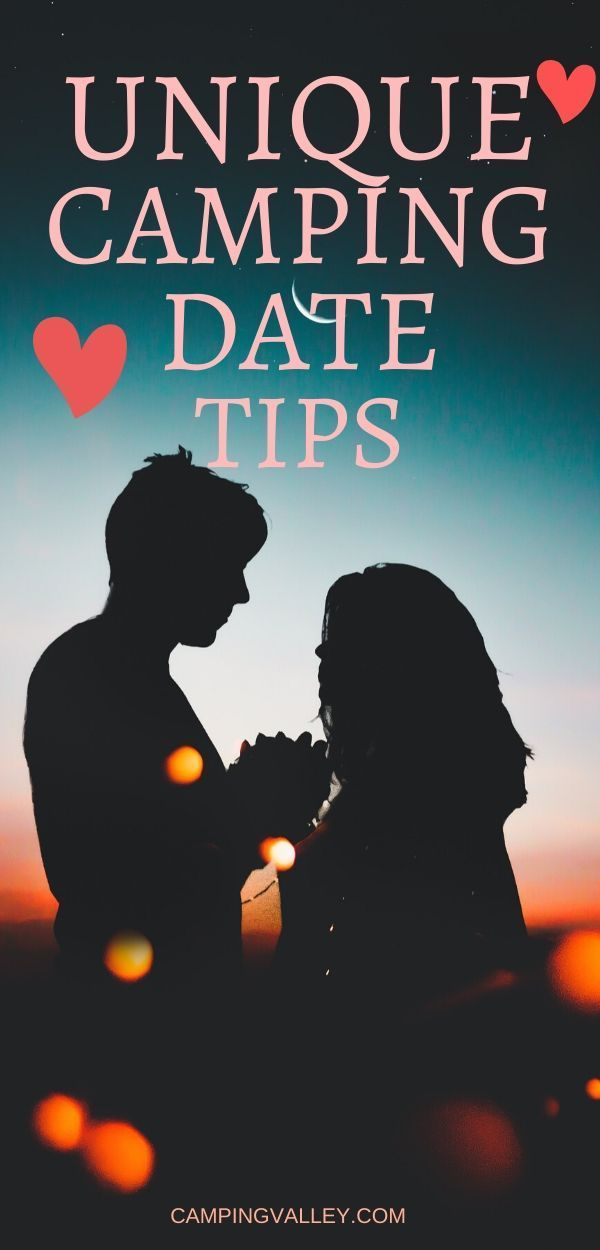 Top 10 Romantic Camping Ideas For Couples | Camping date ...