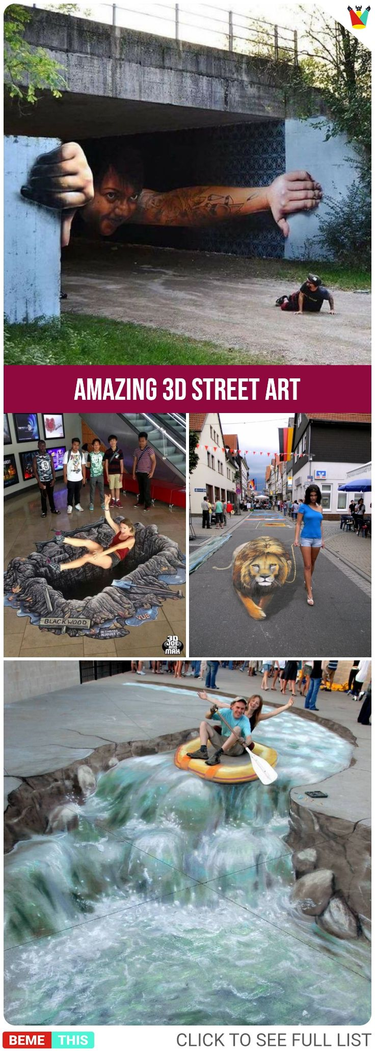Amazing 3D Street Art That Will Blow Your Mind is part of Amazing D Street Art That Will Blow Your Mind Bemethis - Art is an expression of culture, emotions and life itself  Different artists have expressed themselves in various styles over different ages and time periods  We've seen people paint with colors, we have seen people paint with mud, we have seen people express themselves in digital photography, and w
