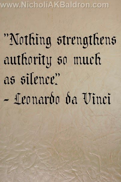 "Leonardo Da Vinci Quotes Entrancing Nothing Strengthens Authority So Much As Silence""  Leonardo Da"