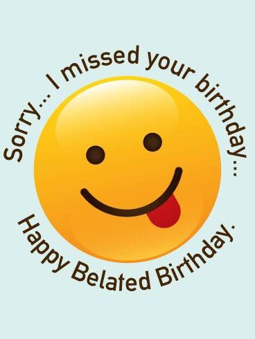 50c64ba3ba0c3aee2694c3e2acc05b53 happy birthday happy belated birthday happy birthday pinterest