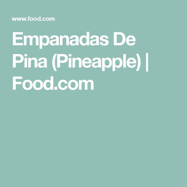 Empanadas De Pina (Pineapple) | Food.com
