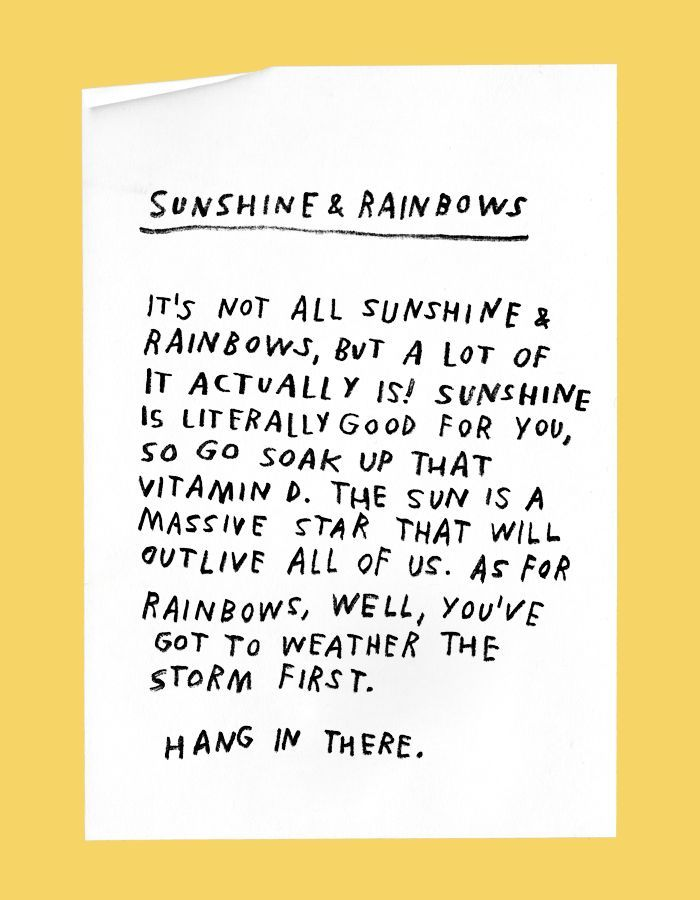 Sunshine Rainbows Its Not All Sunshine And Rainbows But A Lot