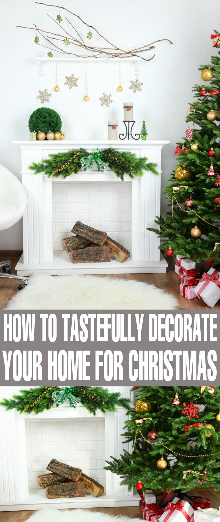 weve come up with a few tips to help you tastefully decorate your home for christmas