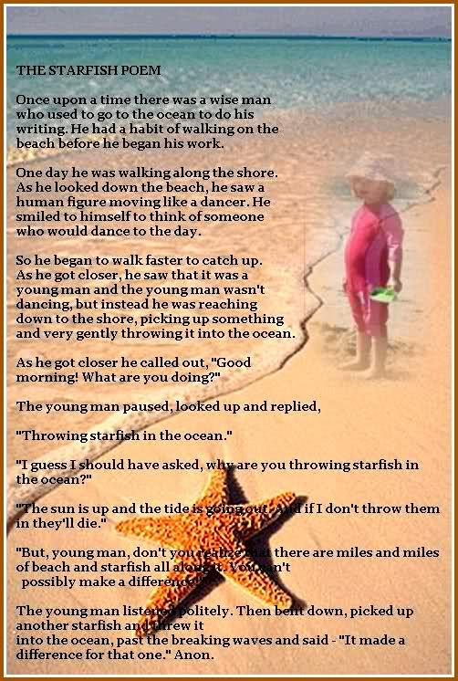 Starfish Poem-Love this!! Making a difference to one is so important ... c4250813f84