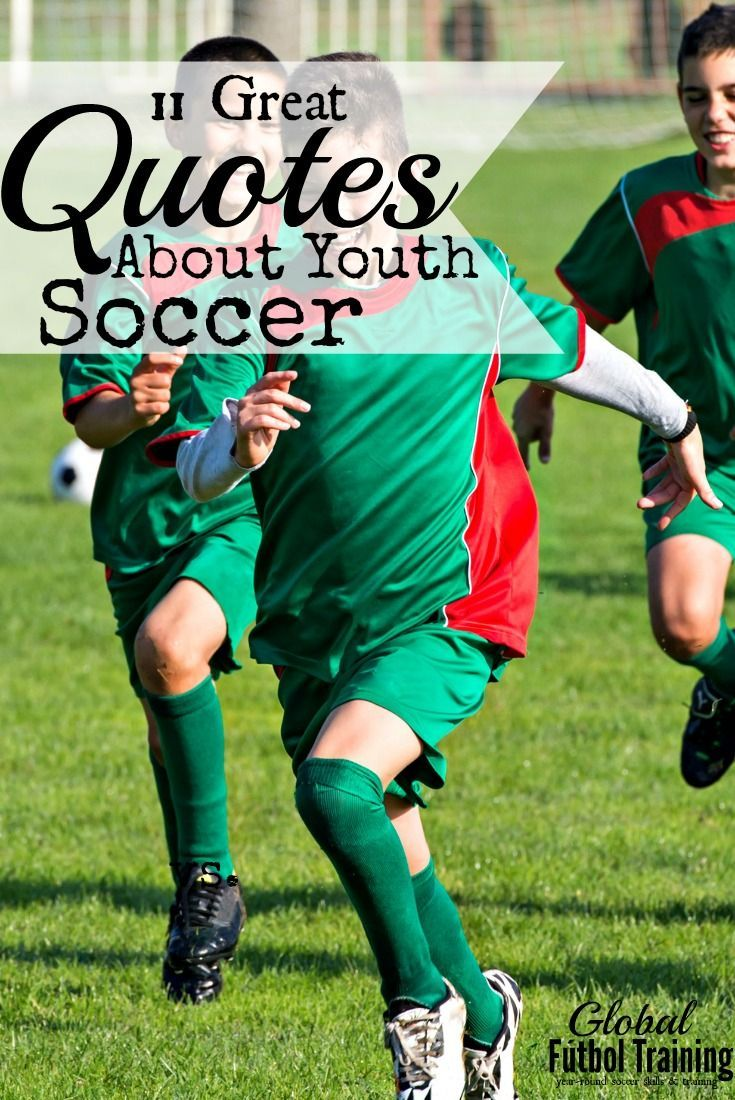 11 Great Quotes About Youth Soccer Taken From Soccer America Soccer Quotes Youth Soccer Soccer Inspiration
