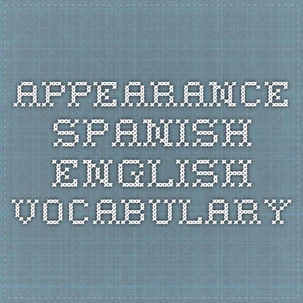 Appearance Spanish English Vocabulary