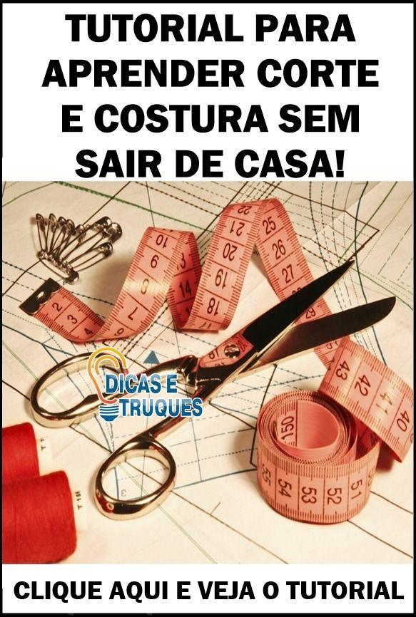 TUTORIAL PARA APRENDER CORTE E COSTURA SEM SAIR DE CASA!
