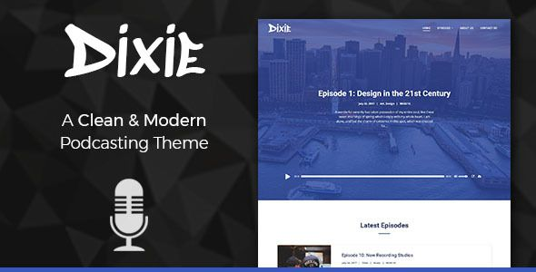 Dixie Podcast And Audio WordPress Theme Wordpress Template And - Podcast website template