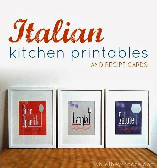 Free Printable Recipe Cards And Italian Themed Kitchen Wall Art