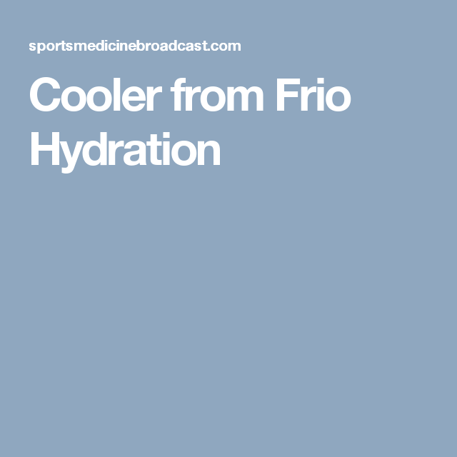 Cooler from Frio Hydration