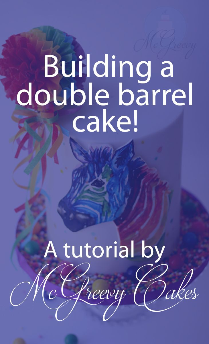 Building a double barrel cake! Click through for the tutorial.