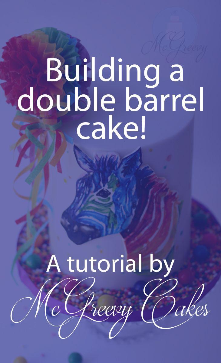 Building a double barrel cake! Click through for the tutorial.