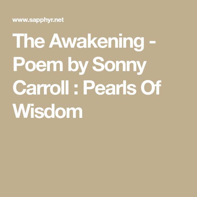 the awakening poem