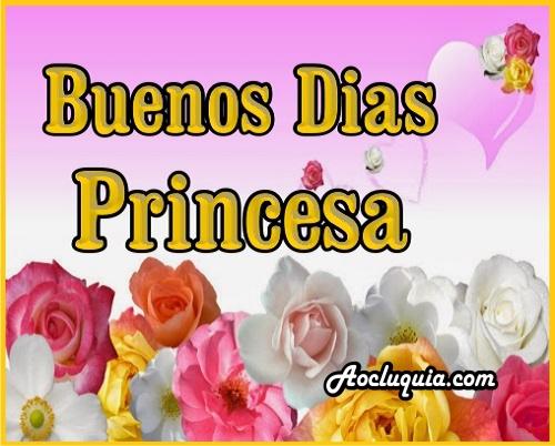 Frases De Amor Con Imagenes De Buenos Dia: Frases De Buenos Dias Princesa