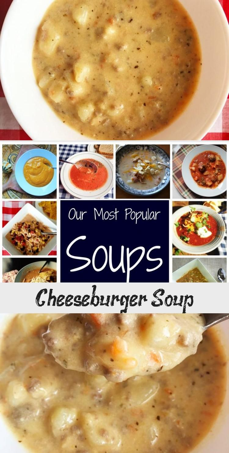 Cheeseburger Soup- the ultimate comfort food. Cheesy, hearty, and delicious! soup