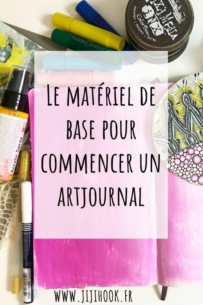 Materiel De Base Pour Commencer Un Art Journal Tutoriel Journal