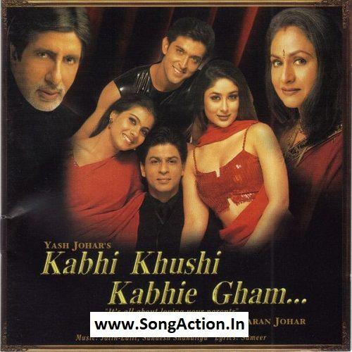 Kabhi Khushi Kabhie Gham Mp3 Songs Download Www Songaction In Mp3 Song Download Mp3 Song Songs