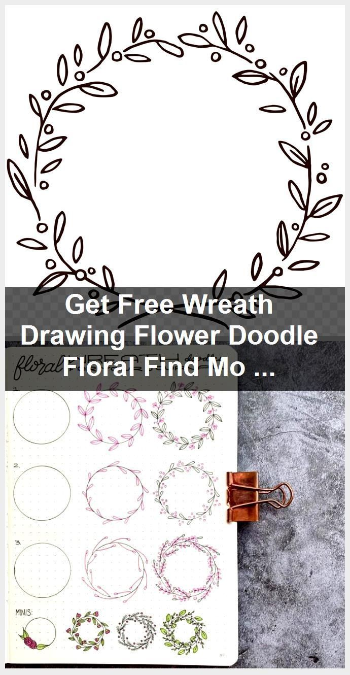 Photo of Get Free Wreath Drawing Flower Doodle Floral Find More,  #doodle #drawing #Find #Floral #Flow…