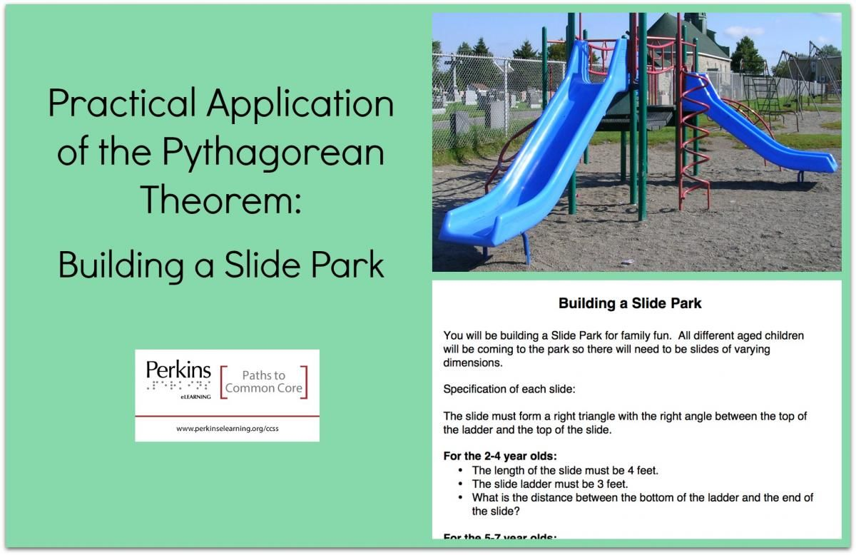 Practical Application Of The Pythagorean Theorem Building A Slide Park