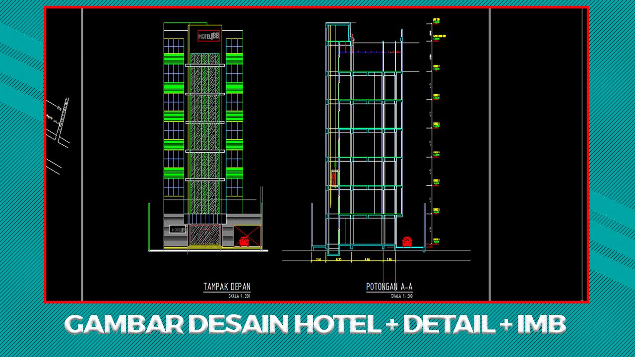 Download Gambar Desain Hotel Dan Desain Imb Lengkap File Dwg Autocad Di 2021 Autocad Hotel Desain