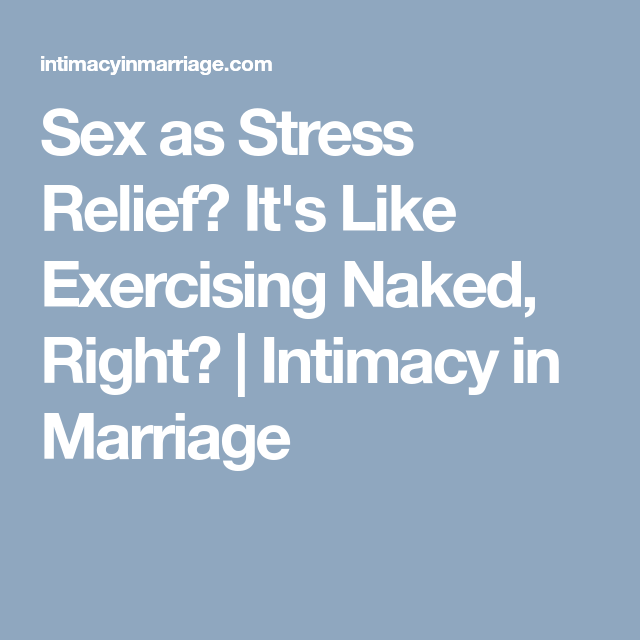 sex and stress relief