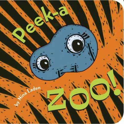 Peek-A Zoo! by Nina Laden. (Chronicle Books, 2014)  	Colorful pictures and rhyming text help children guess what animal is peeking through the die-cut windows.