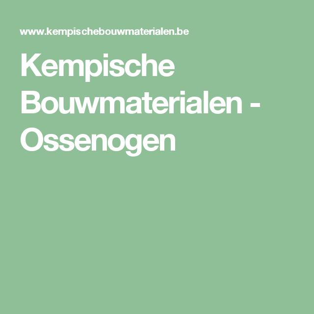 Kempische Bouwmaterialen - Ossenogen