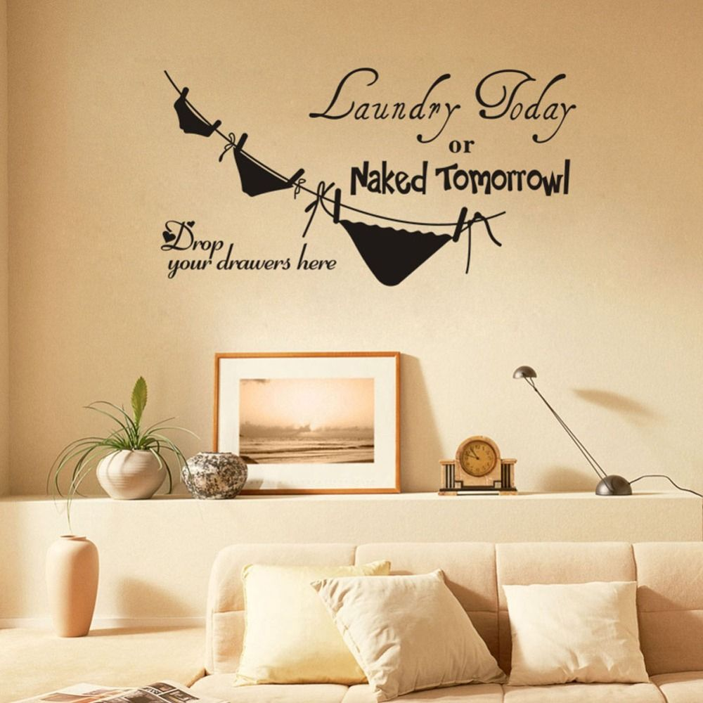 laundry today or naked tomorrow underwear laundry room wall stickers ...