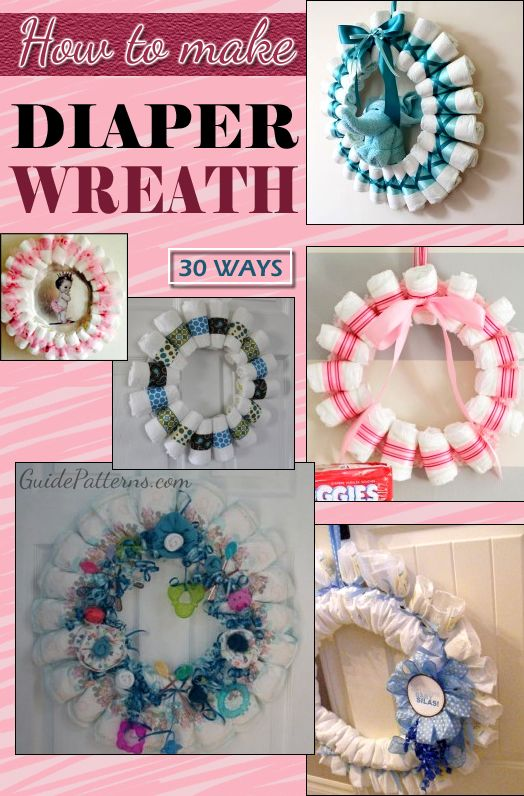 30 Ways To Make A Diaper Wreath Diy Crafts On Pinterest