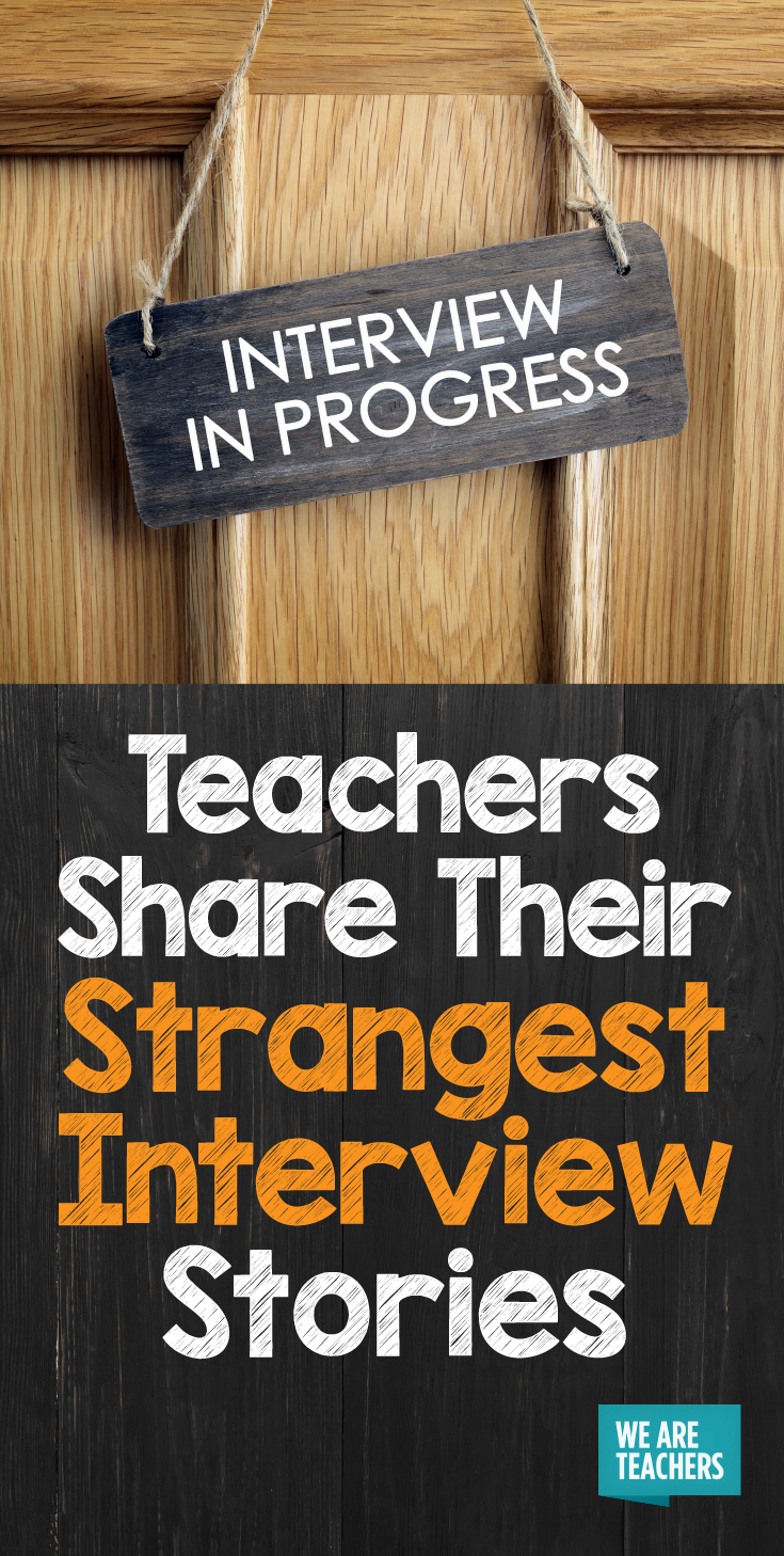 Teachers Share Their Strangest Interview Stories | Classroom