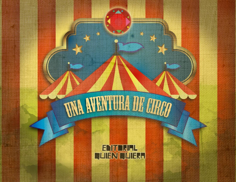 Una Aventura de Circo  Cuentos infantiles