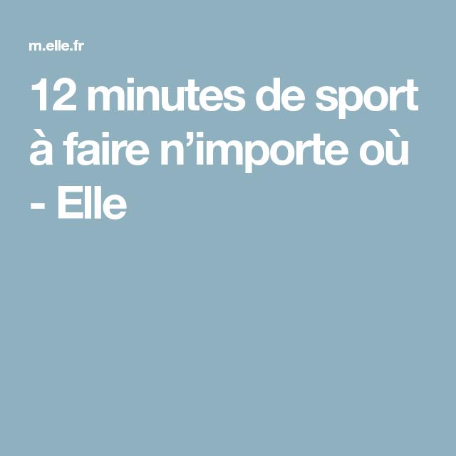 12 minutes de sport à faire n'importe où | Sport pour