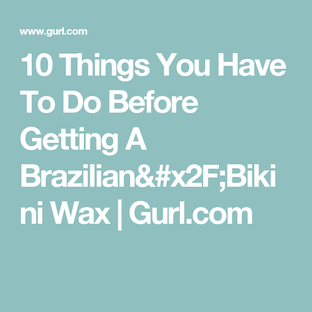 What to do before you get a bikini wax