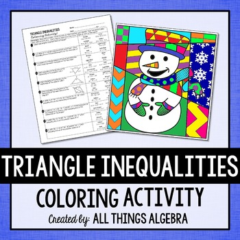 Triangle Inequalities Coloring Activitythis Is A Fun Way For Students To Practice Identifying And Solv Triangle Inequality Color Activities Geometry Activities